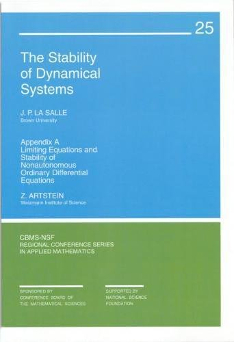 Stability of Dynamical Systems (CBMS-NSF Regional Conference Series in Applied Mathematics)