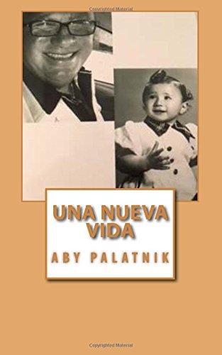Una nueva vida (Spanish Edition)