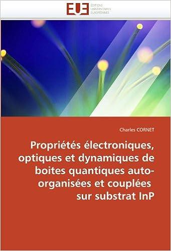 Livre gratuits Propriétés électroniques, optiques et dynamiques de boites quantiques auto-organisées et couplées  sur substrat InP pdf epub