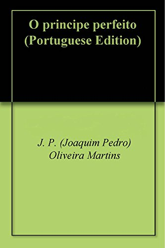 O principe perfeito (Portuguese Edition)