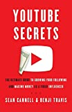 img - for YouTube Secrets: The Ultimate Guide to Growing Your Following and Making Money as a Video Influencer book / textbook / text book