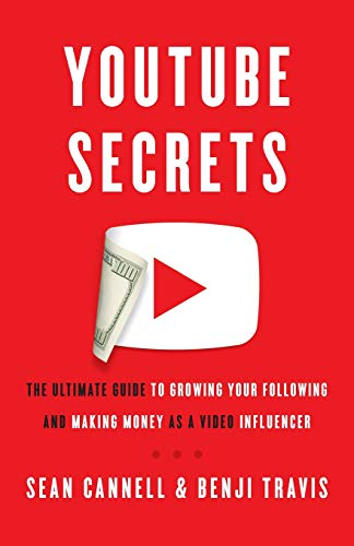 Books : YouTube Secrets: The Ultimate Guide to Growing Your Following and Making Money as a Video Influencer