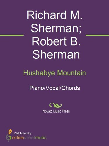 Hushabye Mountain Kindle Edition By Richard M Sherman Robert B