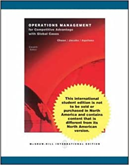 Operations Management for Competitive Advantage: Richard B  Chase, F