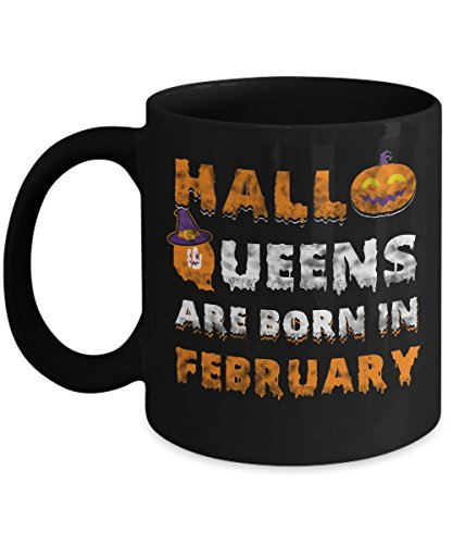February Birthday Mug Halloqueens are born in February 2 Funny Halloween Costumes Set Coffee Mugs Best Gifts Idea for girls women wife girlfriend