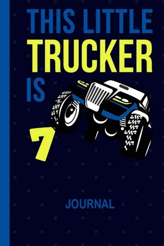 - This Little Trucker is 7: Cool Draw & Write Doodle Book Secret Diary 7th Birthday Boys: Wide Ruled Lined Paper Travel Journaling: 6 x 9 inch Notepaper ... Note Book for 7 Year Old BDay Kids, 100 Pages