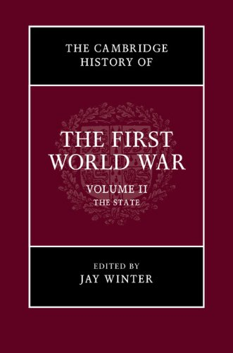 The Cambridge History of the First World War: Volume 2, The State pdf epub