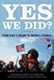 Yes We Did? : From King's Dream to Obama's Promise, Fleming, Cynthia Griggs, 0813141060