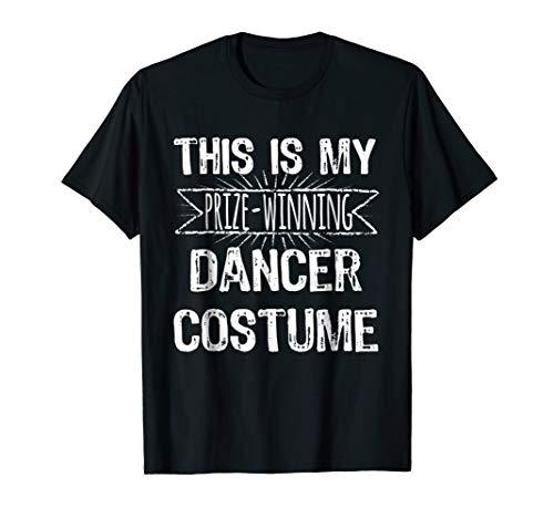 Easy Halloween Costume Shirt Dancer Prize Winning