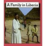 A Family in Liberia, Sally Humphrey, 0822516748