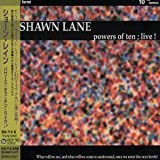Powers of Ten Live by Lane, Shawn