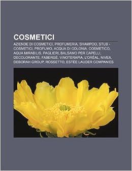 Cosmetici: Aziende di cosmetici, Profumeria, Shampoo, Stub ...