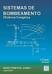 Sistemas de Bombeamento: Eficiência Energética (Abastecimento de Água Livro 4)