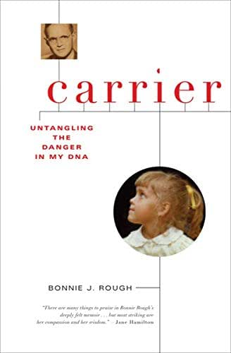 Carrier: Untangling the Danger in My DNA