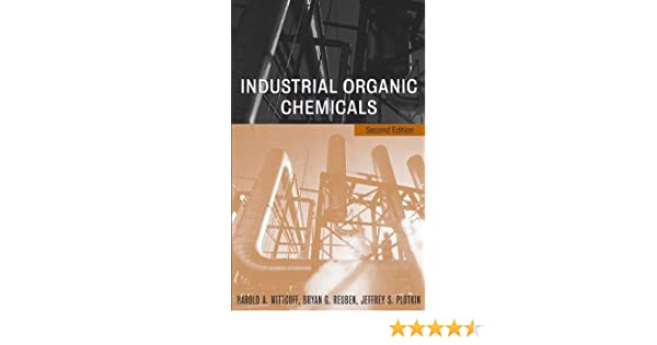 Industrial organic chemicals 2nd edition harold a wittcoff bryan industrial organic chemicals 2nd edition harold a wittcoff bryan g reuben jeffery s plotkin 9780471443858 amazon books fandeluxe Image collections