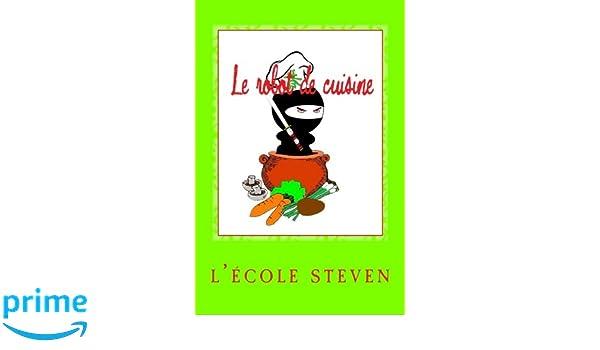Le Robot De Cuisine Livres De Recettes French Edition L