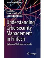 Understanding Cybersecurity Management in FinTech: Challenges, Strategies, and Trends