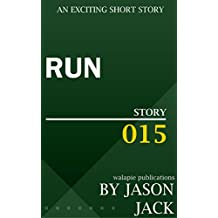 Run (Walapie Stories Book 15)