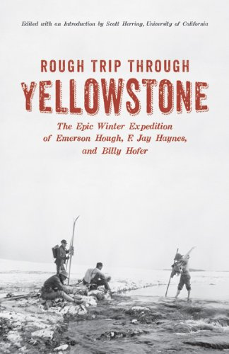 Rough Trip Through Yellowstone