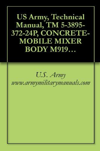 US Army, Technical Manual, TM 5-3895-372-24P, CONCRETE-MOBILE MIXER BODY M919, MO 8CM-24/F, (NSN 3895-01-028-4391), military manuals - Mobile Concrete Mixer