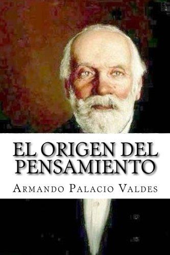 El origen del pensamiento (Spanish Edition) [Armando Palacio Valdes] (Tapa Blanda)