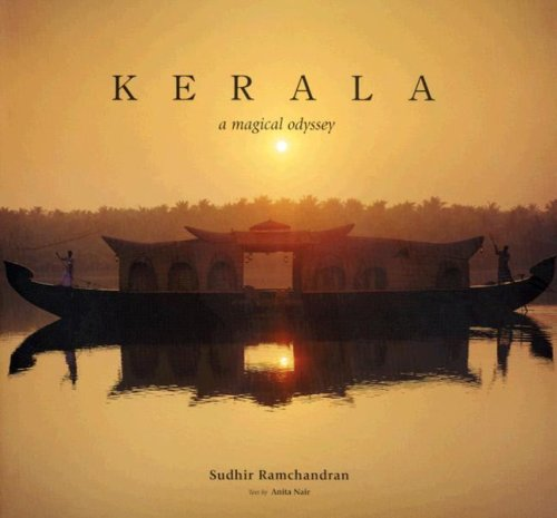 Download Kerala: A Magical Odyssey (Travel) PDF