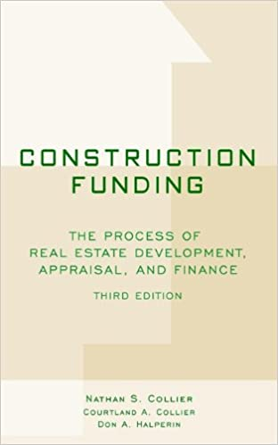 Construction funding the process of real estate development construction funding the process of real estate development appraisal and finance 3rd edition kindle edition fandeluxe Image collections