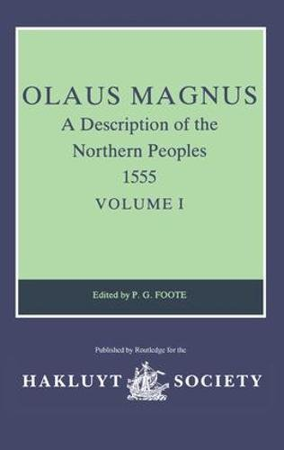 Olaus Magnus: A Description of the Northern Peoples, 1555, Vol. 1