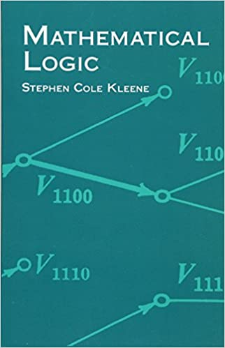 Mathematical Logic (Dover Books on Mathematics): Stephen Cole ...