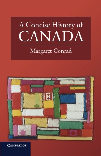 A Concise History of Canada (Cambridge Concise Histories) (A History Of Canada)