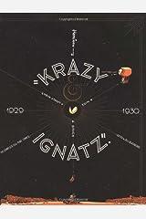 "Krazy & Ignatz 1929-1930: ""A Mice, A Brick, A Lovely Night"" (Krazy & Ignatz) Paperback"