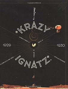 "Krazy & Ignatz 1929-1930: ""A Mice, A Brick, A Lovely Night"" (Krazy & Ignatz)"