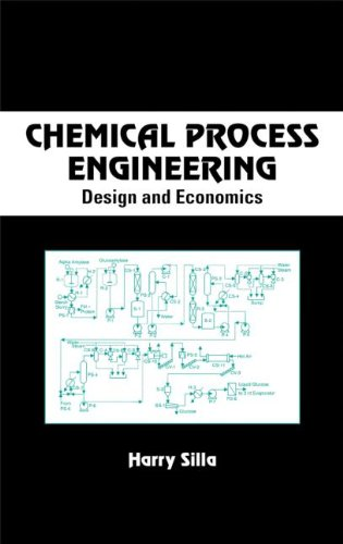 Chemical Process Engineering: Design And Economics (Chemical Industries) -  Harry Silla, Hardcover