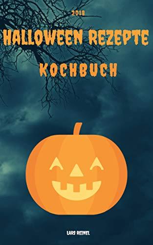 Halloween Rezepte Kochbuch (German Edition)