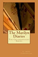The Marilyn Diaries (The Cruiserweight Series) (Volume 4) Paperback