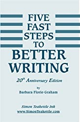 5 Fast Steps to Better Writing