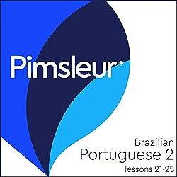 Pimsleur Portuguese (Brazilian) Level 2 Lessons 21-25