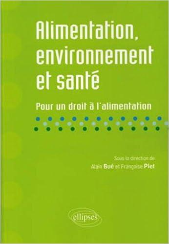 En ligne Alimentation environnement & santé pour un droit à l'alimentation pdf