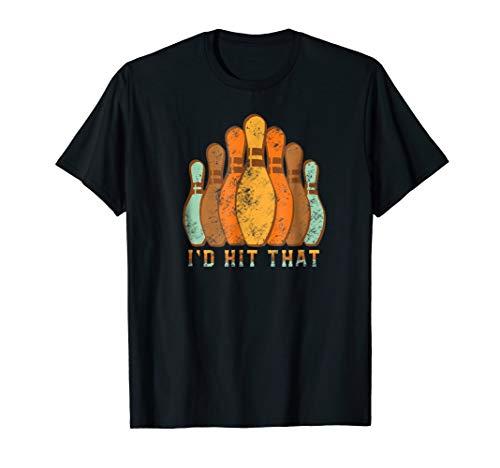 I'd Hit That Funny Bowling T Shirt Vintage Bowler's Gift (Bowling Shirt Classic)