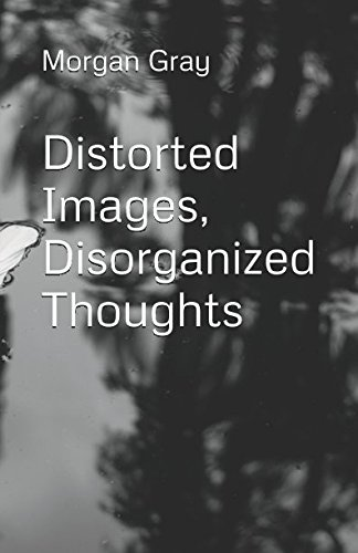 distorted-images-disorganized-thoughts