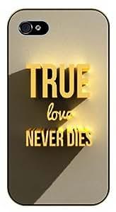 iPhone 5C True love never dies - Black plastic case / Inspirational and motivational life quotes / SURELOCK AUTHENTIC