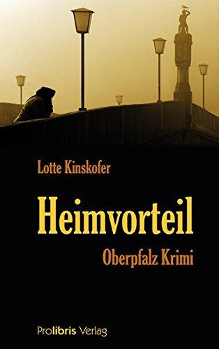 Heimvorteil: Oberpfalz Krimi