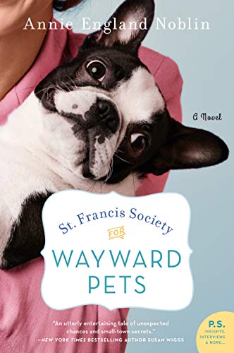 Book Cover: St. Francis Society for Wayward Pets: A Novel
