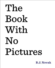 A #1 New York Times bestseller, this innovative and wildly funny read-aloud by award-winning humorist/actor B.J. Novak will turn any reader into a comedian.You might think a book with no pictures seems boring and serious. Except . . . here's ...
