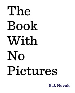 The Book with No Pictures by [Novak, B. J.]