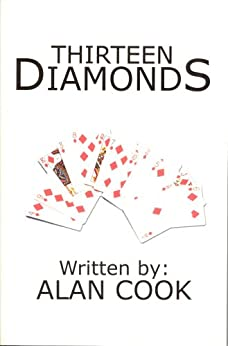 Thirteen Diamonds (Lillian Morgan Book 1) by [Cook, Alan]