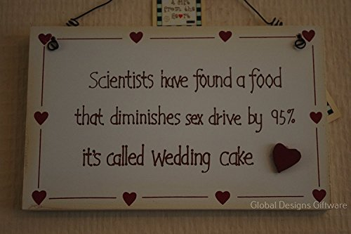 Wedding Gift Sign Plaque Funny Meme Wedding Cake Sex Drive F1101F by Global Designs