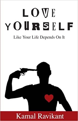 Amazon love yourself like your life depends on it kamal amazon love yourself like your life depends on it kamal ravikant self esteem voltagebd Choice Image