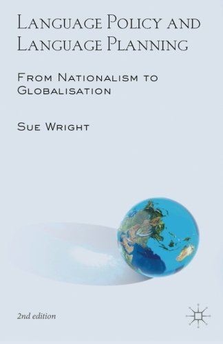 Language Policy and Language Planning: From Nationalism to Globalisation by Palgrave Macmillan