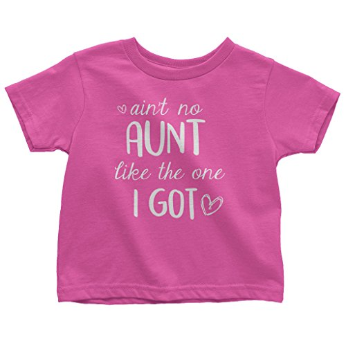 Aunt Girls T-shirt (Mixtbrand Little Girls' Ain't No Aunt Like The One I Got Toddler T-Shirt 4T Hot Pink)